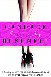 Candace Bushnell, Trading Up
