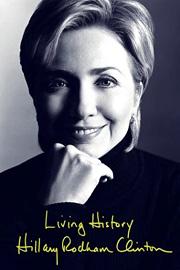 Hillary Rodham Clinton, Living History