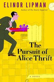 Elinor Lipman, The Pursuit of Alice Thrift