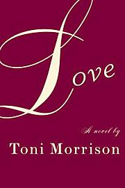 Toni Morrison, Love