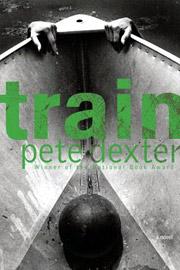 Peter Dexter, Train
