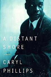 Caryl Phillips, A Distant Shore