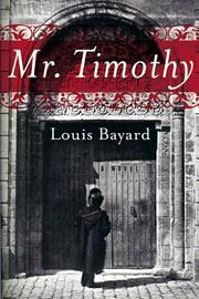 Louis Bayard, Mr. Timothy