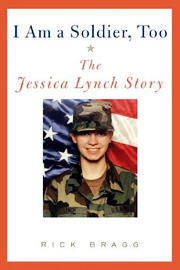 Jessica Lynch, I Am a Soldier, Too: The Jessica Lynch Story