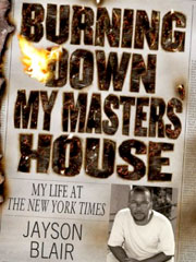 Burning Down My Master's House: My Life at the New York Times