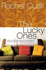 Rachel Cusk, The Lucky Ones