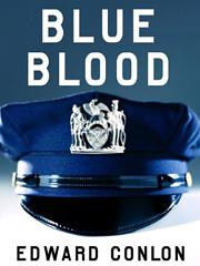 Edward Conlon, Blue Blood