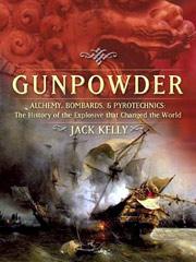 Jack Kelly, Gunpowder