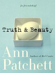 Ann Patchett, Truth & Beauty