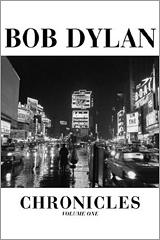 Chronicles: Volume One (Book - Bob Dylan)