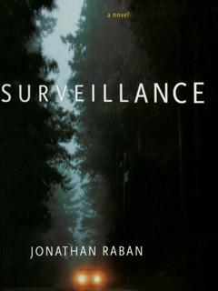 Surveillance, Jonathan Raban