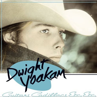 Dwight Yoakam | 3. GUITARS, CADILLACS, ETC., ETC. Dwight Yoakam Dwight Yoakam emerged out of the L.A. ''cowpunk'' scene in the mid-1980s, but he really couldn't have been…