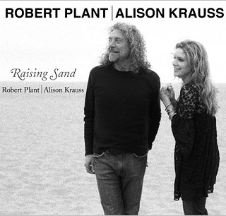 Robert Plant, Alison Krauss, ... | 25. RAISING SAND Robert Plant and Alison Krauss Is this improbable pairing — one of the surprise success stories of 2007 — even ''country''? CMT…