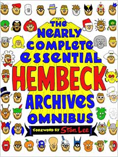 The Nearly Complete Essential Hembeck Archive Omnibus