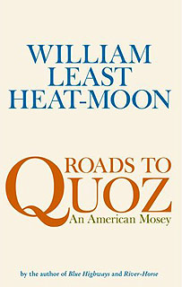 William Least Heat-Moon, Roads to Quoz