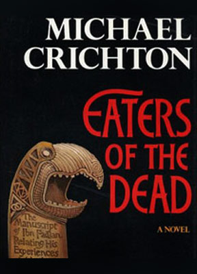 Michael Crichton, Eaters of the Dead