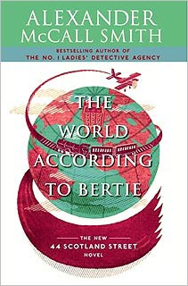 Alexander McCall Smith, The World According To Bertie