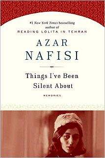 Things I've Been Silent About, Azar Nafisi