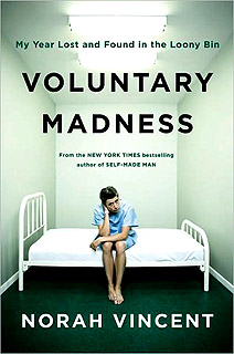 Voluntary Madness, Norah Vincent