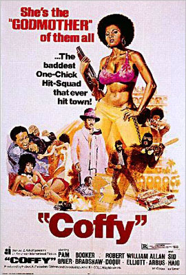 Coffy | A '70s blaxploitation classic directed by Jack Hill and starring his future Jackie Brown leading lady, Pam Grier. Says Tarantino of the poster: ''Not only…
