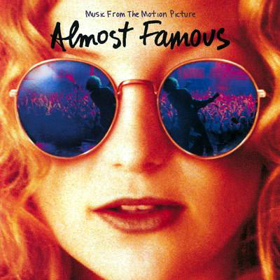 Almost Famous (Music - Movie Soundtrack)