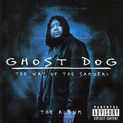 Ghost Dog--The Album