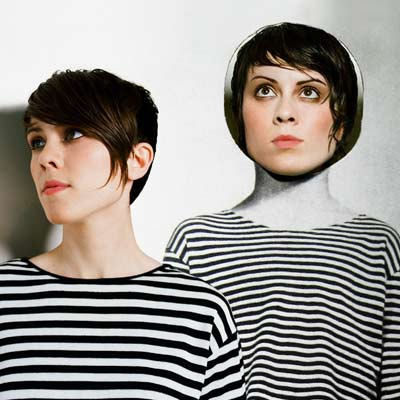 Tegan and Sara | Reader's Choice SAINTHOOD , Tegan and Sara Adorable, as always, and finally back with a new CD. Clearly, the top choice as everyone's favorite Canadians.…