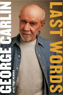 Tony Hendra, George Carlin, ... | Last Words by George Carlin
