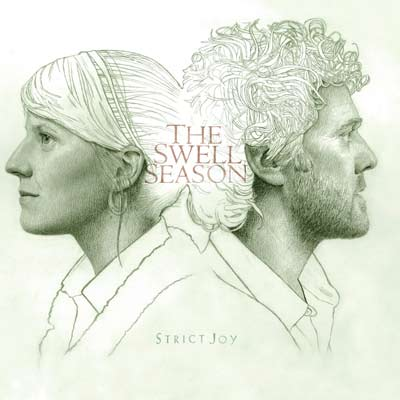 The Swell Season, Strict Joy | Reader's Choice STRICT JOY , by the Swell Season ''More beautiful music from the Oscar-winning group of Once fame? Yes please.'' — Clayton