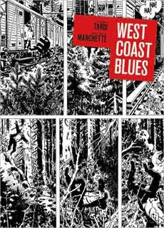 Jacques Tardi, West Coast Blues | West Coast Blues by Jean-Patrick Manchette and Jacques Tardi