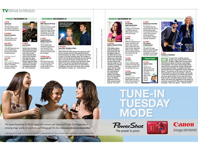 Canon ran a custom bleed-in unit within EW?s 12/18/10 issue. EW designed and created the Canon ad that played off our signature ?What to Watch?…