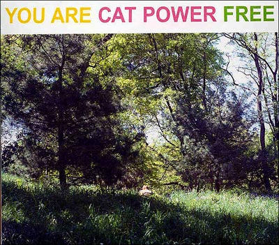 Cat Power, You Are Free
