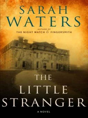 1. The Little Stranger , by Sarah Waters This is a terrifying, engrossing ghost story set in the English countryside not long after World War…