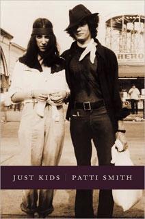 Patti Smith, Just Kids | Just Kids by Patti Smith