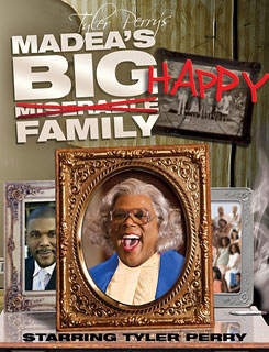 TYLER PERRY'S MADEA'S BIG HAPPY FAMILY Stage show, now on a national tour, is Tyler Perry's opportunity to look his fiercely loyal audience directly in…