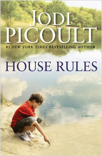 Jodi Picoult, House Rules | House Rules by Jodi Picoult