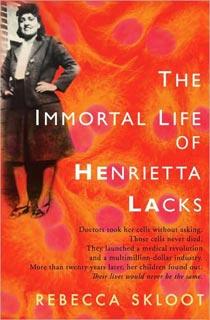 Rebecca Skloot, The Immortal Life of Henrietta Lacks | The Immortal Life of Henrietta Lacks by Rebecca Skloot