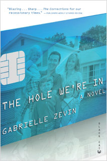 Gabrielle Zevin, The Hole We're In | The Hole We're In by Gabrielle Zevin