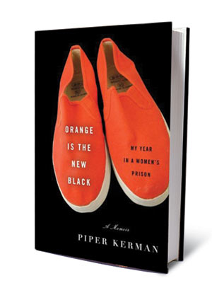 ORANGE IS THE NEW BLACK , by Piper Kerman A decade after a post-college dalliance with drug trafficking, the author landed a 13-month stint in…