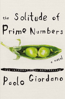 The Solitude of Prime Numbers | The Solitude of Prime Numbers by Paolo Giordano