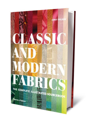 + BOOKS FOR DESIGNING WOMEN CLASSIC AND MODERN FABRICS Janet Wilson ($75) A showstoppingly beautiful annotated compendium of all textiles in use today.