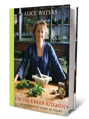 + BOOKS FOR COOKS IN THE GREEN KITCHEN Alice Waters ($28) Techniques every cook should know: how to roast a chicken, whisk a mayonnaise.