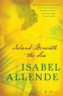 Isabel Allende | Island Beneath the Sea by Isabel Allende