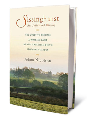 + GARDEN VARIETY BOOKS SISSINGHURST Adam Nicolson ($27.95) Vita Sackville-West's grandson on how he helped rescue her legendary gardens.