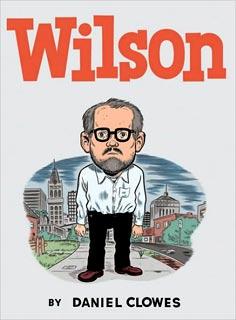 Daniel Clowes, Wilson | Wilson by Daniel Clowes