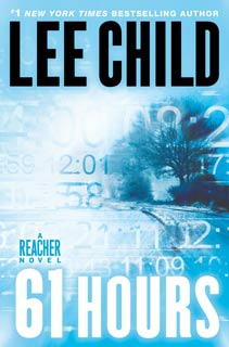 Lee Child | 61 Hours by Lee Child