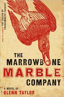 Glenn Taylor   The Marrowbone Marble Company by Glenn Taylor