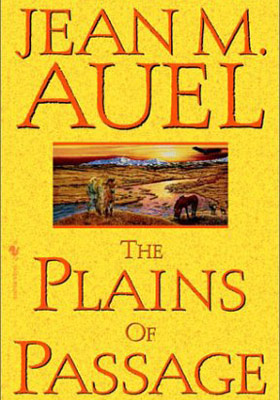 BOOK YOU WERE REALLY READING The Plains of Passage by Jean M. Auel