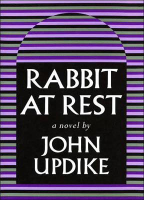Rabbit at Rest | BOOK YOU WERE SUPPOSED TO READ Rabbit at Rest by John Updike