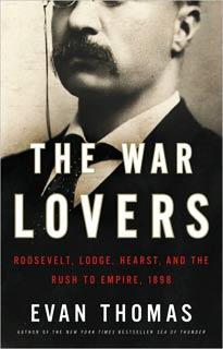 Evan Thomas | The War Lovers by Evan Thomas